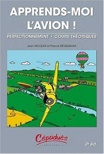 APPRENDS MOI L AVION: NICOLAS 2E ED 2008