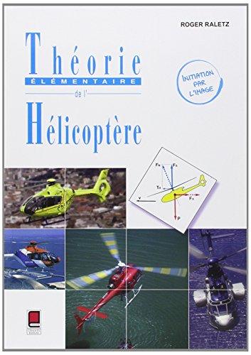 9782854288773: Théorie Élémentaire de l'Hélicoptère-Initiation par l'image - 2ème édition