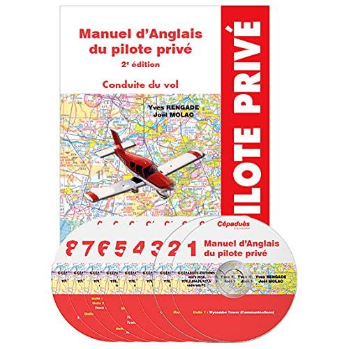 9782854289275: Manuel d'anglais du pilote privé 2e édition - Conduite du vol - Présentation : Coffret avec ouvrage et 8 audio cédéroms
