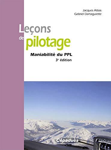 9782854289503: Leçons de pilotage : Maniabilité du PPL