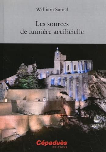 9782854289619: Les sources de lumi�re artificielle