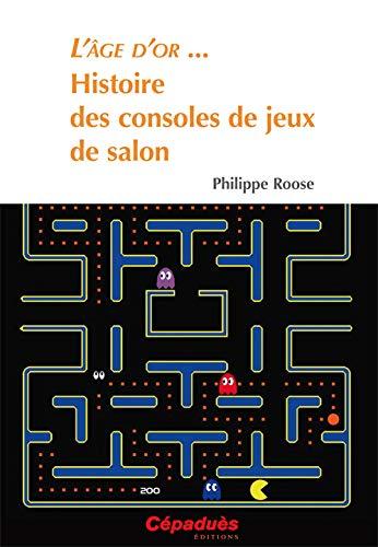HISTOIRE DES CONSOLES DE JEUX DE SALON: ROOSE