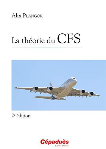 9782854289794: La théorie du CFS 2e édition