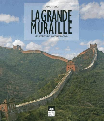 9782854390445: la Grande Muraille - les secrets de sa construction