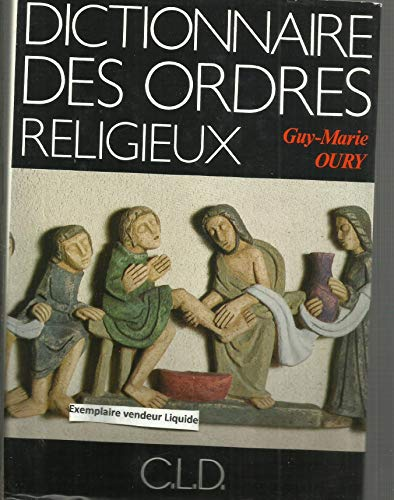 Dictionnaire des ordres religieux et des familles spirituelles Oury: Oury