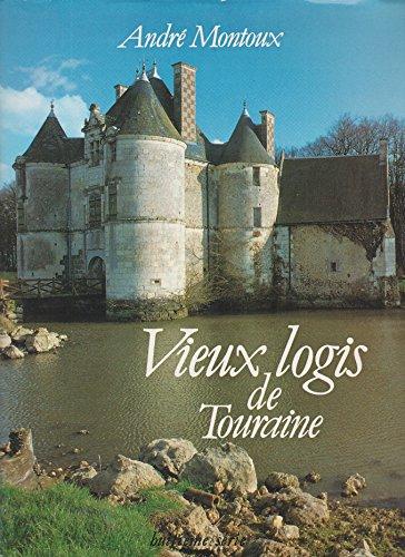 Vieux Logis de Touraine, Huiteme Serie: Montoux, Andre