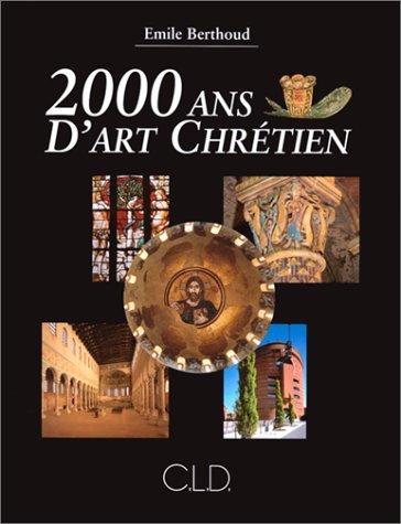 9782854433357: 2000 ans d'art chrétien (French Edition)