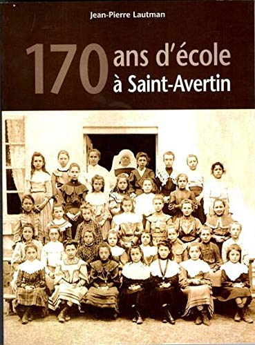 9782854434446: 170 ans d'�cole � Saint-Avertin