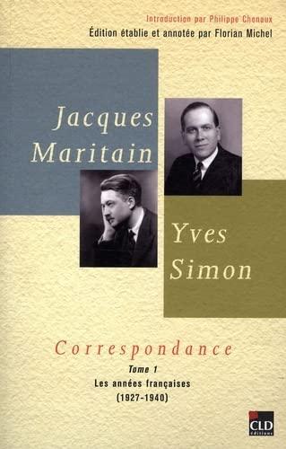 Jacques Maritain, Yves Simon, Correspondance: Florian Michel