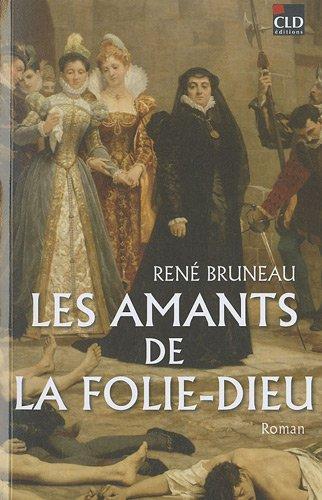 9782854435436: Les amants de la Folie-Dieu (French Edition)