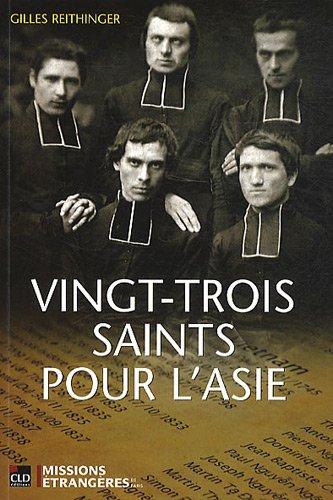 9782854435481: Vingt-trois saints pour l'Asie