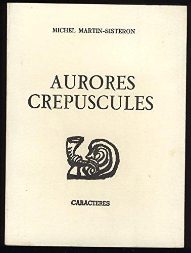 9782854461732: Aurores crepuscules