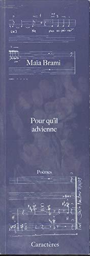 9782854464733: Pour qu'il advienne (French Edition)