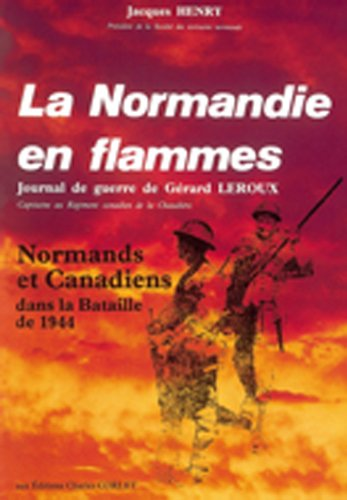 La Normandie en flamme