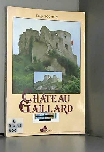 Chateau Gaillard (French Edition): Sochon, Serge