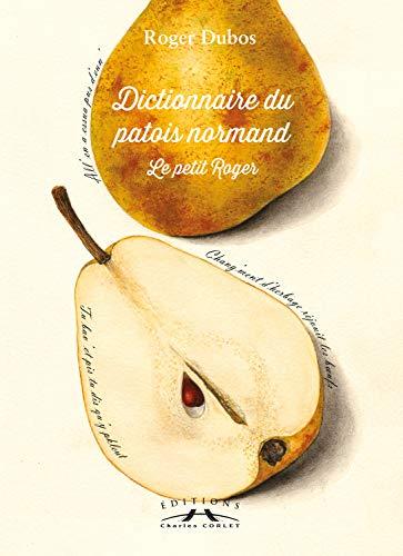 9782854804430: Le petit Roger: Dictionnaire de patois normand (French Edition)