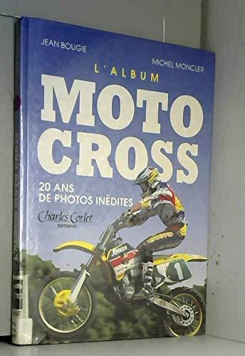 9782854804966: Motocross, l'album : 20 ans de photos in�dites