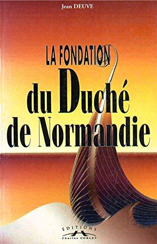9782854806274: La fondation du Duché de Normandie