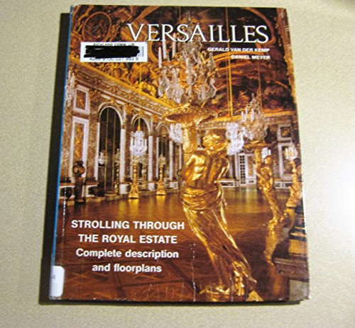 9782854950014: Versailles: Strolling Through the Royal Estate