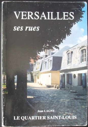 9782854950397: Versailles, ses rues (French Edition)