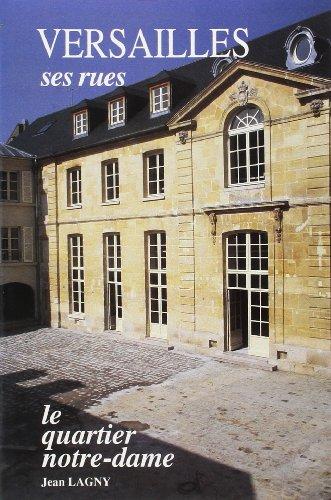 9782854950410: Versailles : ses rues, le quartier Notre Dame
