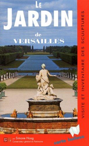 Visite le Jardin de Versailles: Collectif