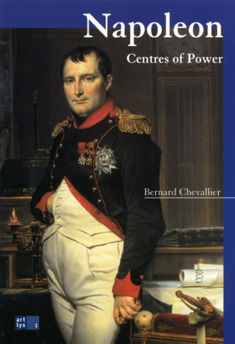 Napoleon: Centres of Power: Chevallier, Bernard