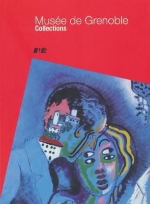 Les collections du musée de Grenoble (9782854952193) by et al. Guy Tosatto
