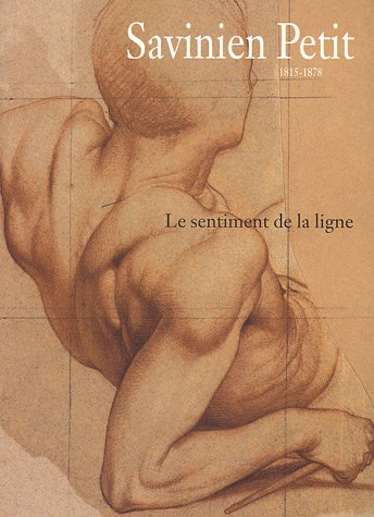 9782854952292: Savinien Petit, 1815-1878 : Le sentiment de la ligne
