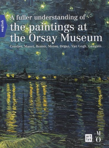 9782854954029: A Fuller Understanding of the Paintings at the Orsay Musem