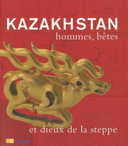9782854954357: KAZAKHSTAN HOMMES, BETES ET DIEUX DE LA STEPPE