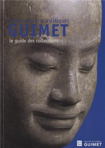 MUSÉE DES ARTS ASIATIQUES : GUIMET: COLLECTIF