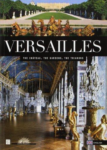 9782854955309: VERSAILLES (ANG): LE CHATEAU, LE PARC, LE DOMAINE DE TRIANON