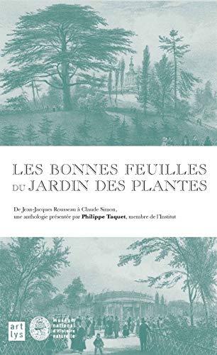 BONNES FEUILLES DU JARDIN DES PLANTES (LES): TACQUET PHILIPPE