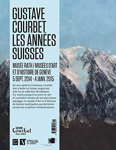 9782854955811: Gustave Courbet, les annees suisses