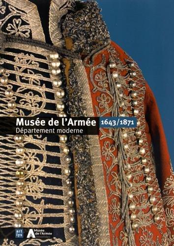 9782854955996: Musée de l'Armée : Département moderne 1643/1871