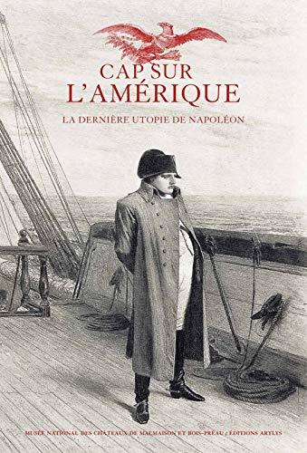 Napoléon, cap sur l'Amérique