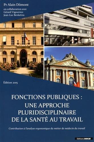9782855253947: Fonctions Publiques : une approche pluridisciplinaire de la Santé au travail