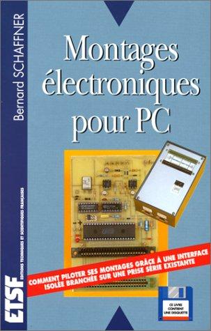 9782855352220: Montages électroniques pour PC (1Disquette)