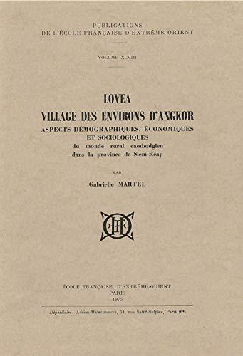 Lovea Village des Environs d'Angkor. Aspects Demographiques,: Martel Gabrielle