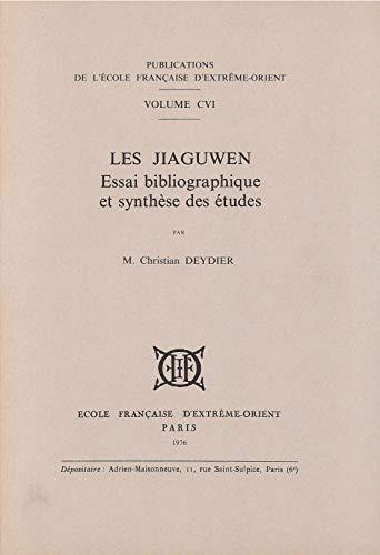 Les Jiaguwen. Essai Bibliographique et Synthese des: Deydier Christian