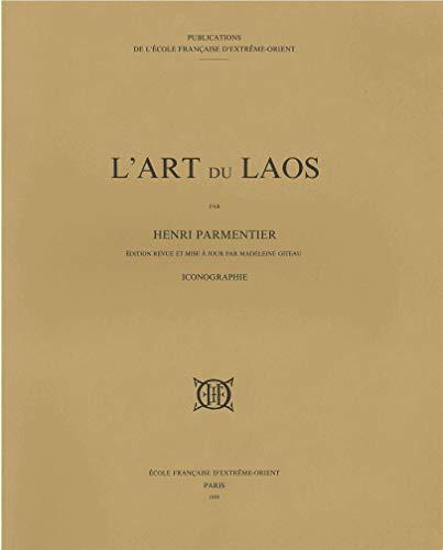 L'art du Laos: Parmentier; Giteau
