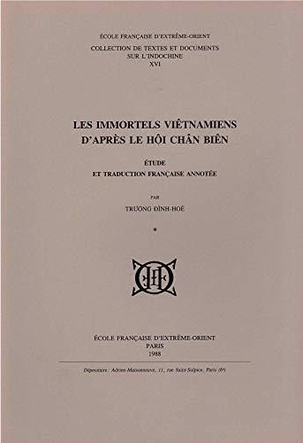 9782855395449: Les immortels viêtnamiens d'après le Hội chân biên: Étude et traduction franc̜aise annotée (Collection de textes et documents sur l'Indochine) (French Edition)