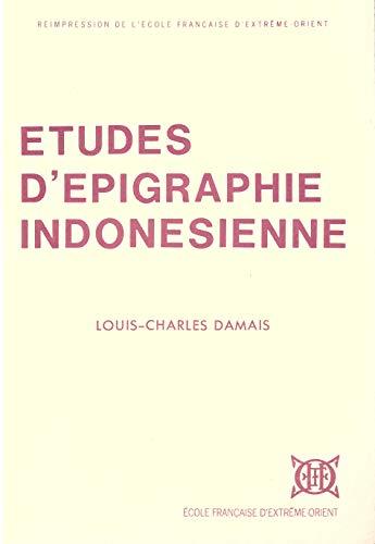 Études d'épigraphie indonésienne: Louis-Charles Damais