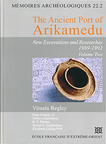 9782855396392: The Ancient Port of Arikamedu : New excavations and researches 1989-1992 Volume 2