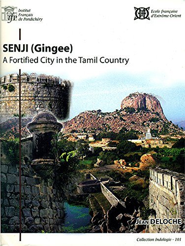 Senji =: Gingee : a Fortified City: Jean Deloche