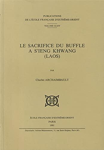 Le sacrifice du buffle a S'ieng Khwang,: Charles Archaimbault