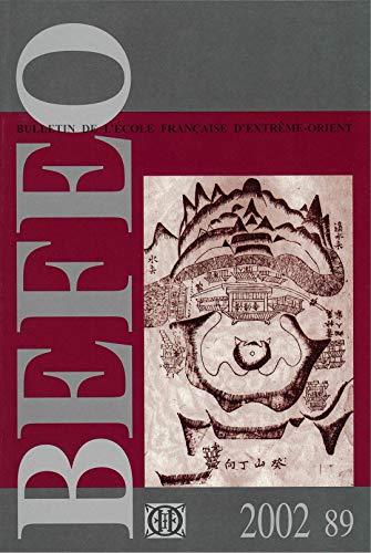 Bulletin de l'Ecole Française d'Extrême-Orient, Tome 89 -2002.