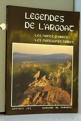 Légendes de l'Argoat. Les Monts d'Arrée, Les: DE PARADES Bernard