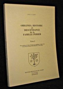 9782855540559: Origines, histoire et descendance de la famille Perier (French Edition)